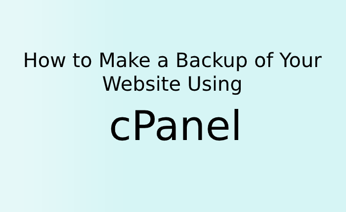 How to Make a Backup of Your Website Using cPanel