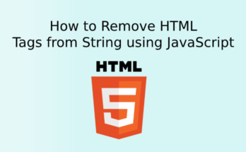 How to Remove HTML Tags from String using JavaScript