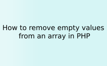 How to remove empty values from an array in PHP