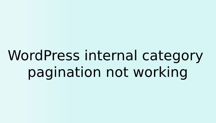 WordPress internal category pagination not working
