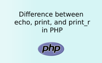 Difference between echo, print, and print_r in PHP