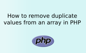 How to remove duplicate values from an array in PHP