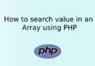 How to search value in an Array using PHP