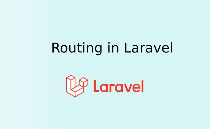 Routing in Laravel