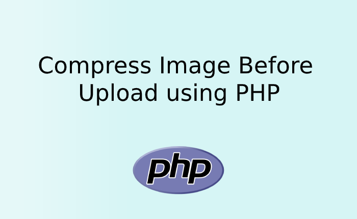 Compress Image Before Upload using PHP