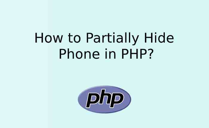 How to Partially Hide Phone in PHP