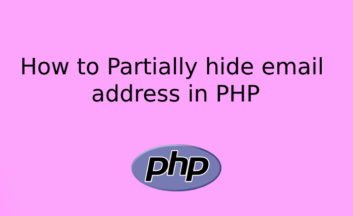How to Partially hide or mask email addresses in PHP