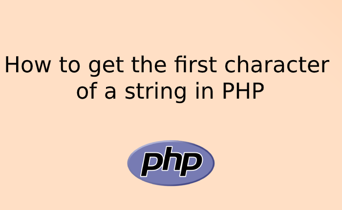 How to get the first character of a string in PHP